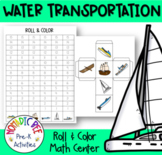 Water Transport Themed Math Center (Roll and Color)