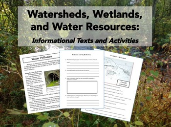 Watersheds, Wetlands, and Water Resources Informational Texts and Activities