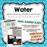 Water Unit: Where Does My Water Come From? NGSS Aligned Co