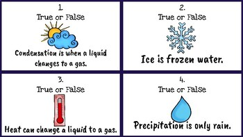 Water, Water Cycle, and Clouds True or False Task Cards