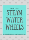 Water Wheel STEAM LAB
