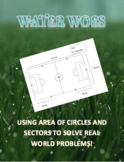 Water Woes - Area of Circles and Sectors Activity