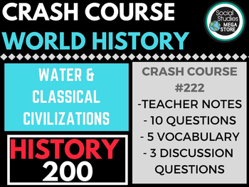 Water and Classical Civilizations: Crash Course World History 222