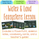 Water and Land Ecosystems Lesson Plan Bundle!