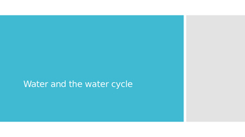 Water and Water Cycle Lesson