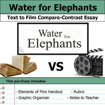 water for elephants   text to film essay by s j brull  tpt