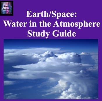 Water in the Atmosphere Study Guide