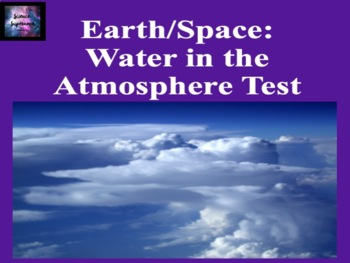 Water in the Atmosphere Test