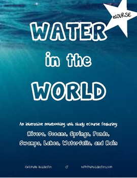 Water in the World - Geography/Science eCourse for Kids