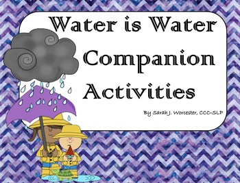 Water is Water - Companion Activities for Speech & Language