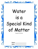 Water is a Special Kind of Matter lesson