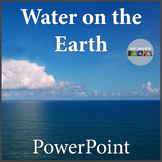 Water on Earth Science PowerPoint
