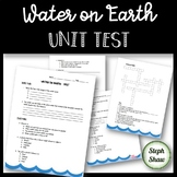Water on Earth - UNIT TEST