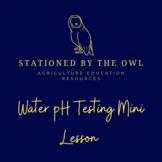 Water pH Testing Mini Lesson
