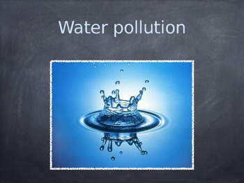 Water pollution slideshow