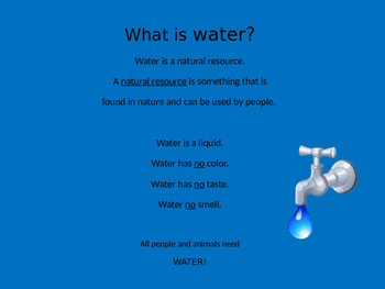 Water, the Earth's Gift - a Science PPT about a natural resource (Grades 1-3)