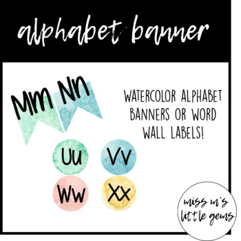 Watercolor Alphabet Banner & Word Wall Labels