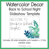 Watercolor Decor Editable Back to School Night PowerPoint