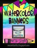 Watercolor Banners (Color Splash Series)-Editable