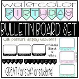 Watercolor Birthday Bulletin Board Set - Great for Staff o