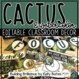 Watercolor Cactus Complete Classroom Decor Set (EDITABLE!)