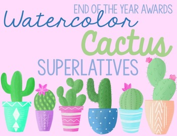 Watercolor Cactus Superlatives/End of Year Awards