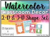 Watercolor Classroom Decor {2d & 3d Shape Posters}