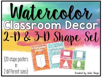 Watercolor Classroom Decor {2d & 3d Shape Posters}