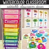 Watercolor Classroom Decor Bundle EDITABLE - Bright Classr