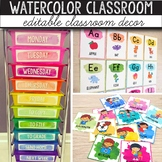 Watercolor Classroom Decor, Classroom Themes Decor Bundles EDITABLE