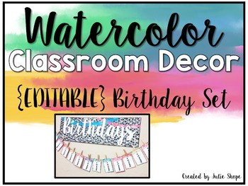 Watercolor Classroom Decor {EDITABLE Birthday Chart}