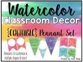 Watercolor Classroom Decor {EDITABLE Pennants}