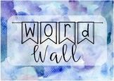 Watercolour Classroom Decor - Word Wall Sign #ausbts18
