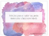 Watercolor Classroom Labels - SPANISH Rótulos para el salón