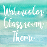 Watercolor Theme Classroom Decor