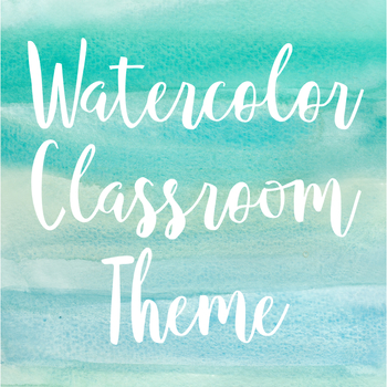Watercolor Theme Classroom Decor