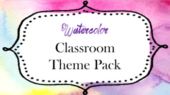Watercolor Classroom Theme