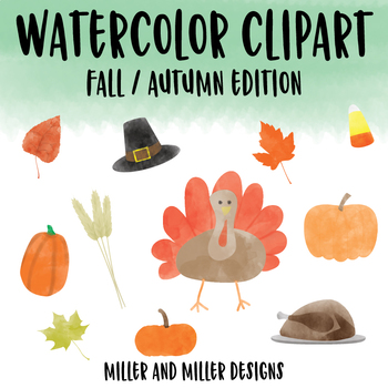 Watercolor Clipart - Fall Autumn Thanksgiving Edition