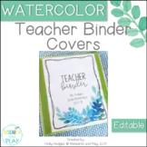 Watercolor Decor Editable Teacher Binder Covers