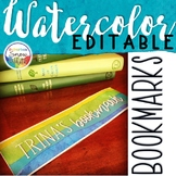 Watercolor EDITABLE Bookmarks ~ Back to School Decor