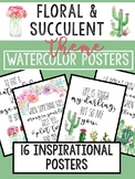 Growth Mindset Inspirational Quote Posters: Watercolor Floral & Succulent Theme