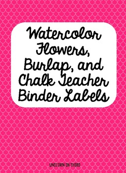 Watercolor Flowers, Chalk, and Burlap Teacher Binder