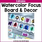 Watercolor Focus Board & Classroom Decor
