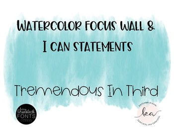 Watercolor Focus Wall with I Can Statements