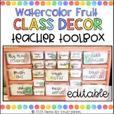 Watercolor Fruits Teacher Toolbox- PDF and Editable
