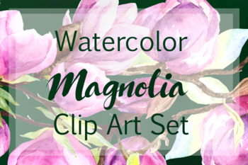 Watercolor Magnolia Clip Art Set + Print