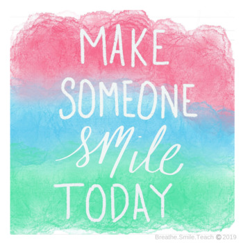 """Watercolor """"Make Someone Smile Today"""" Poster"""