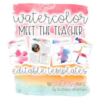 watercolor meet the teacher editable templates by the