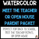 Watercolor Meet the Teacher or Open House Parent Packet