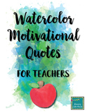 Watercolor Motivational Quotes for Teachers